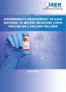 Government's requirement to have National ID before receiving COVID19 vaccine will exclude millions